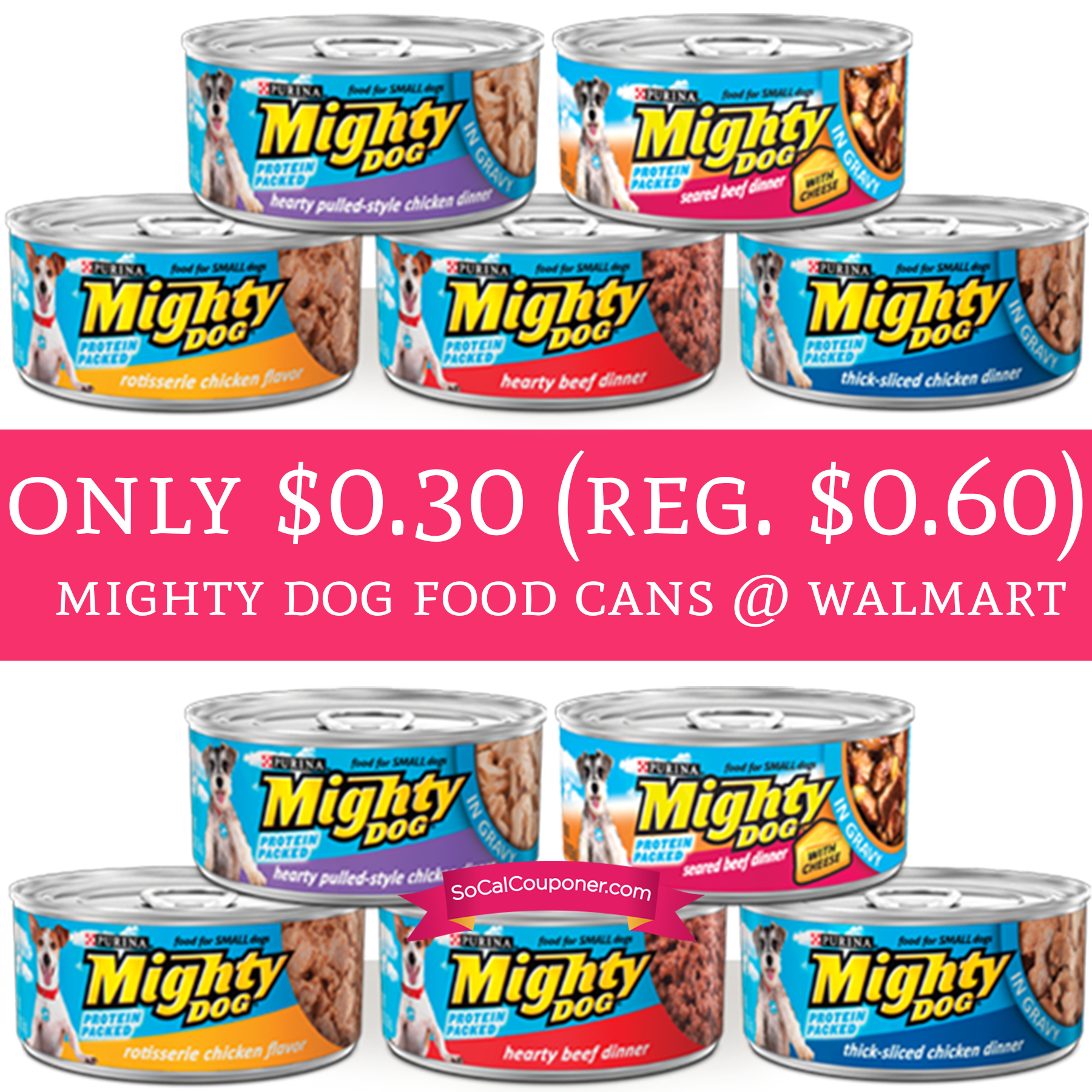Only 0 30 Regular 0 60 Mighty Dog Food Cans Walmart