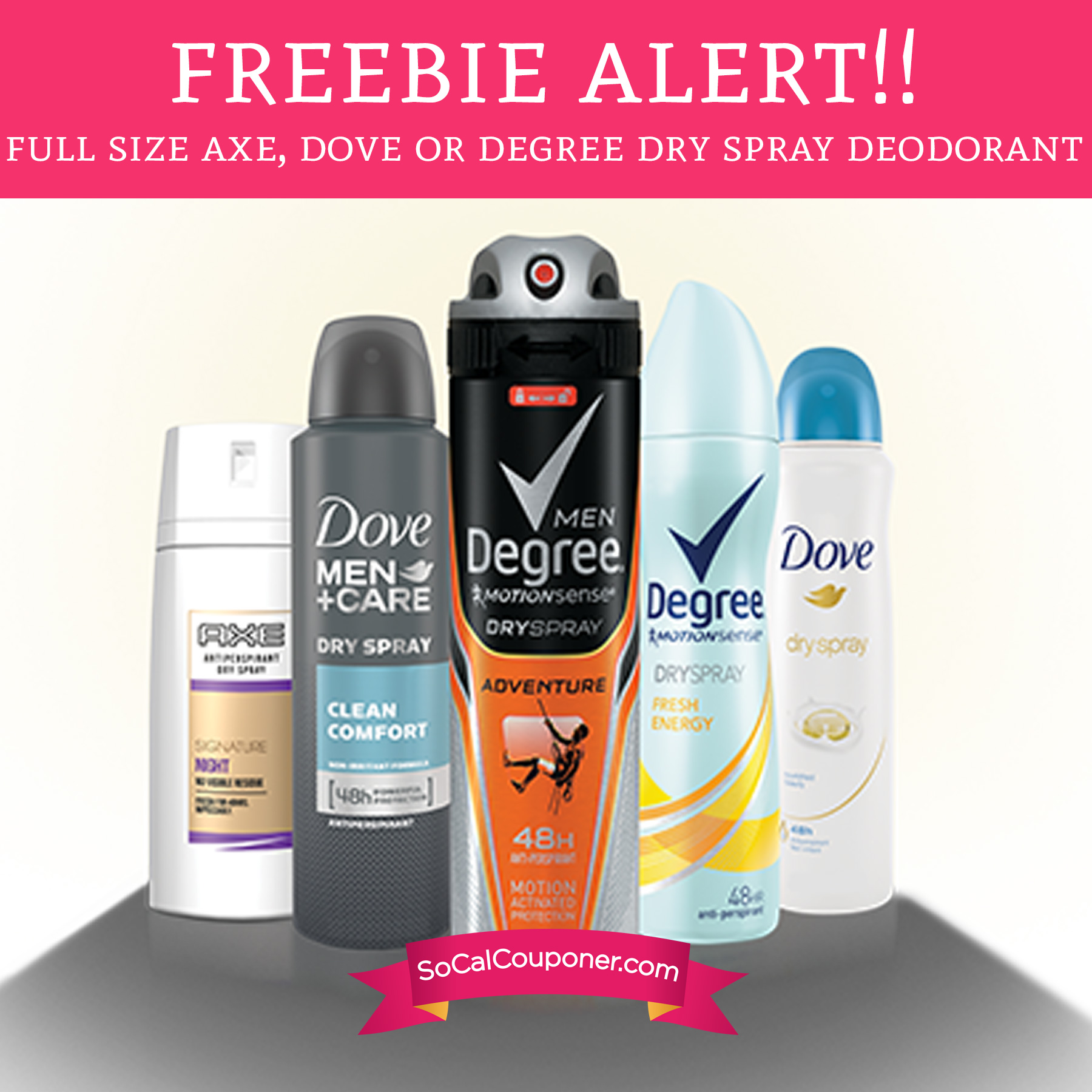FREE Full Size Sample of Axe, Dove or Degree Dry Spray Deodorant - Deal Hunting Babe