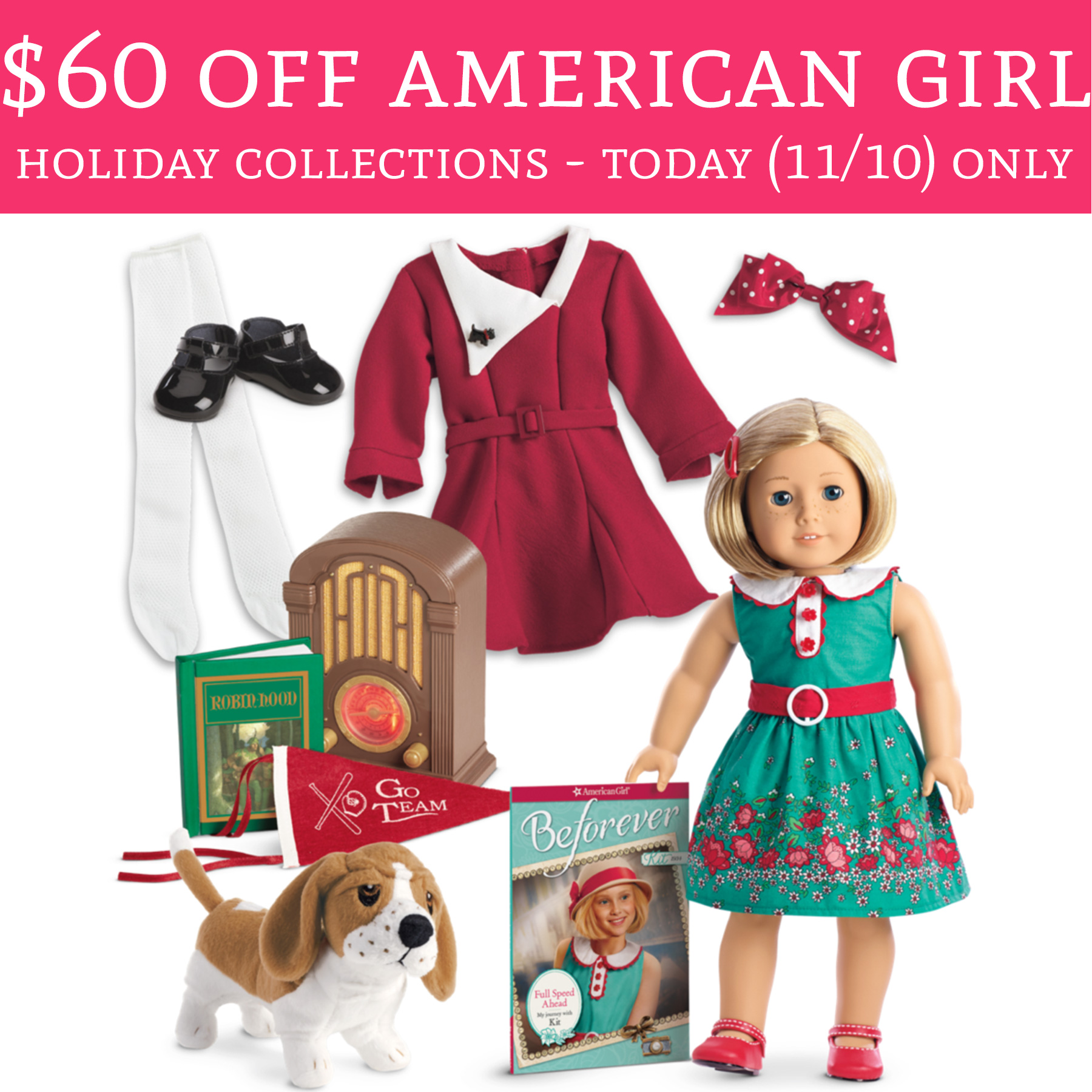 Today 11 10 Only 60 Off American Girl Holiday