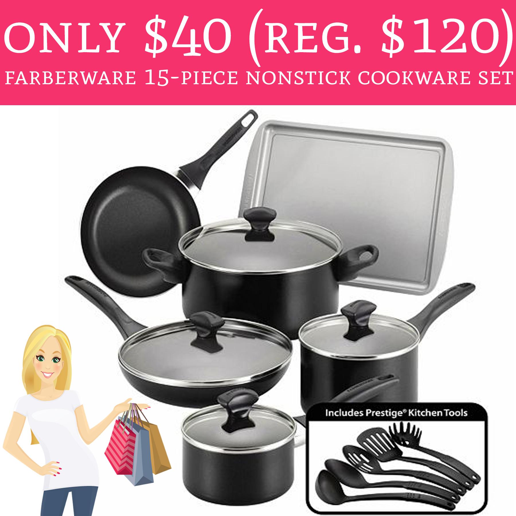 Only $40 (Regular $120) Farberware 15-Piece Nonstick ...