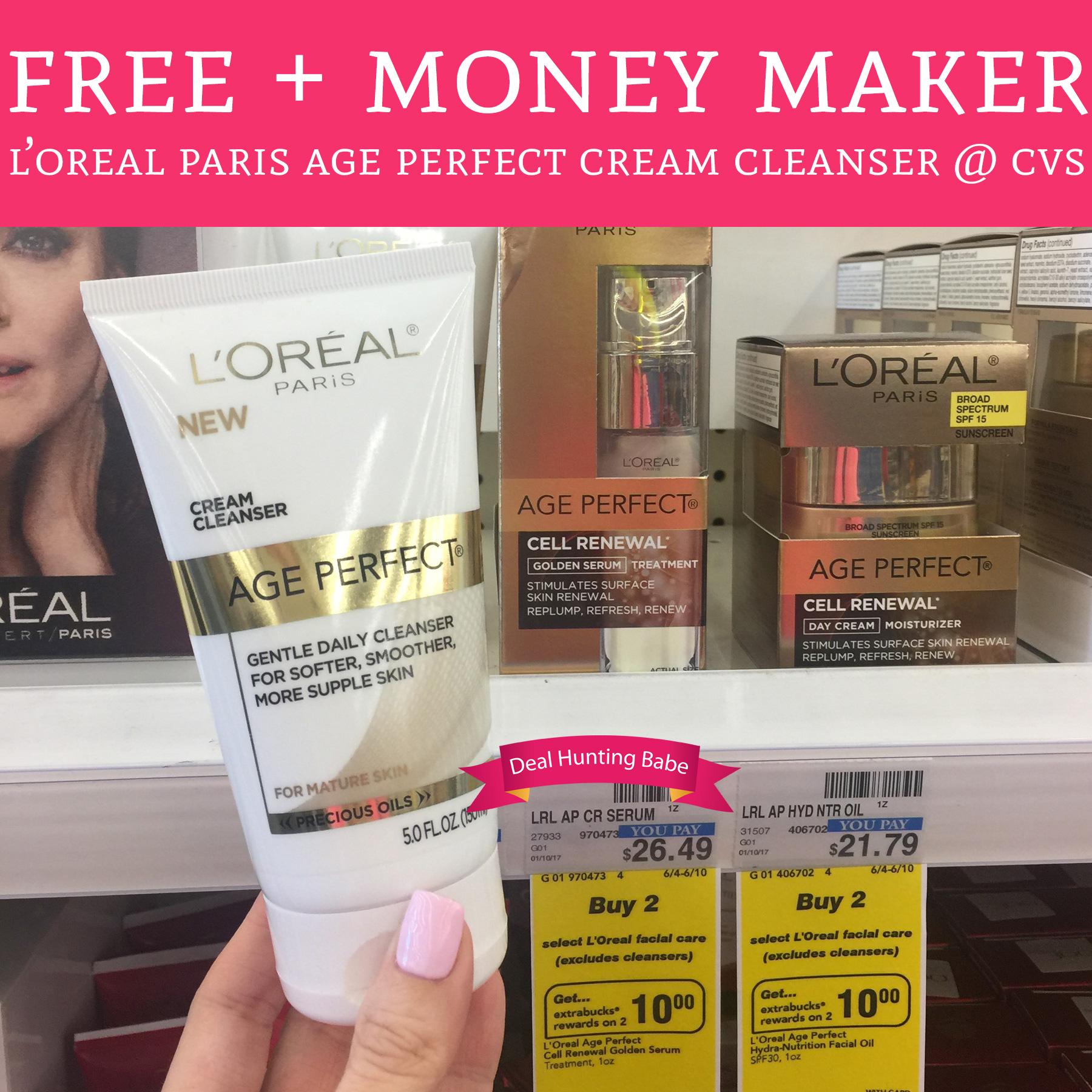 Free + Money Maker L'Oreal Paris Age Perfect Cream Cleanser @ CVS - Deal Hunting Babe