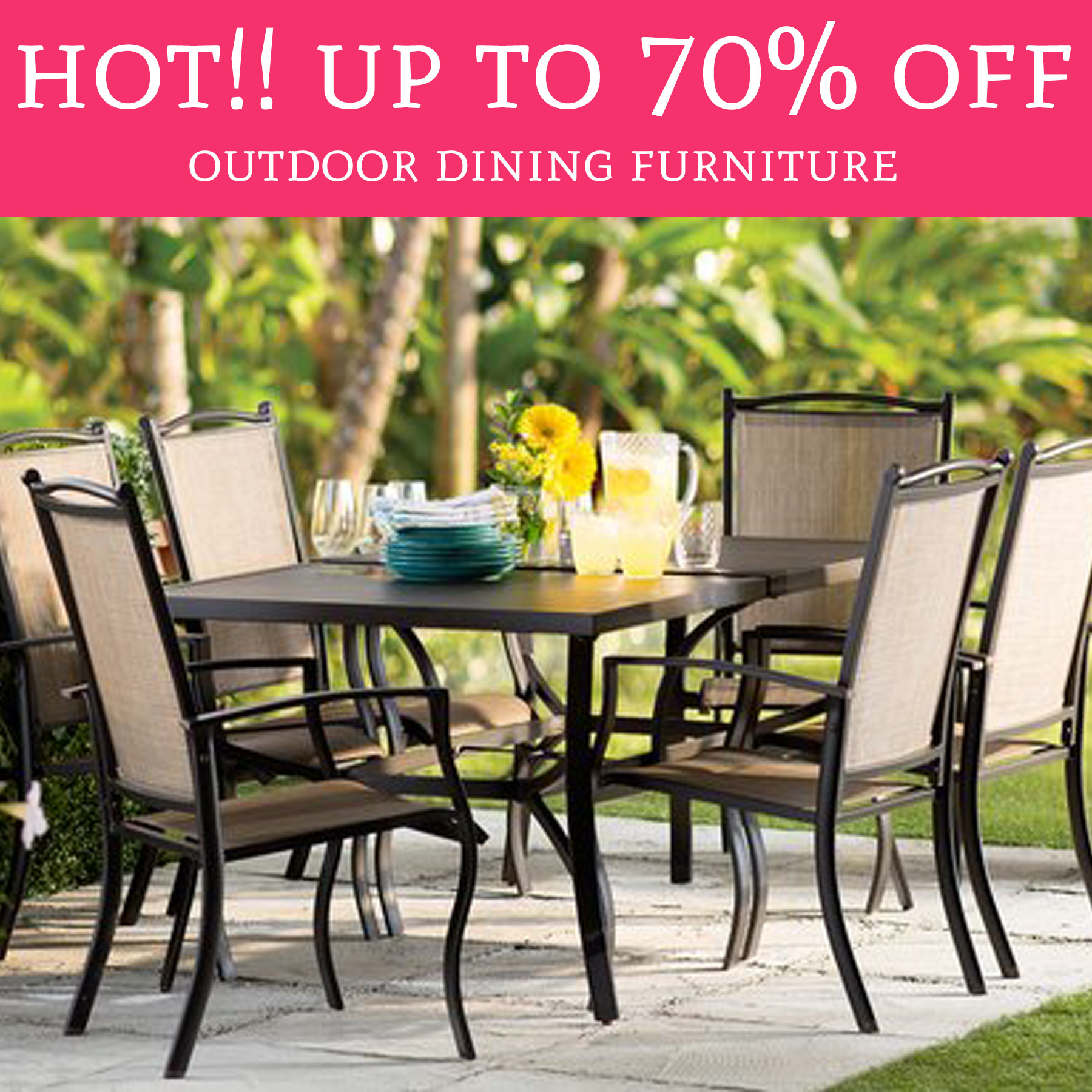 Hot up to 70 off outdoor dining furniture free for Garden furniture 70 off