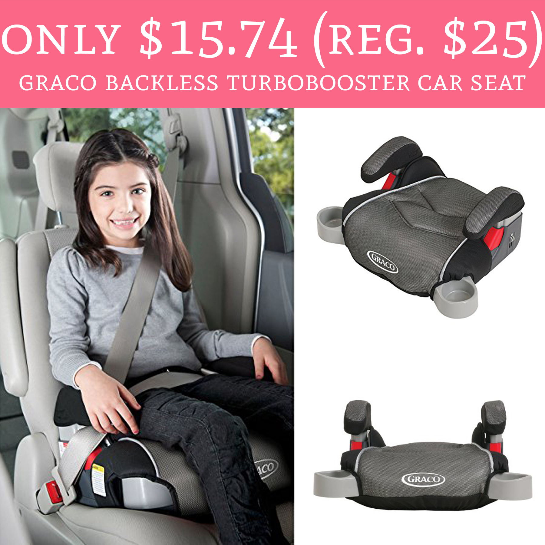 This Deal Is Today Only Head On Over To Amazon Where You Can Purchase The Graco Backless TurboBooster Car Seat