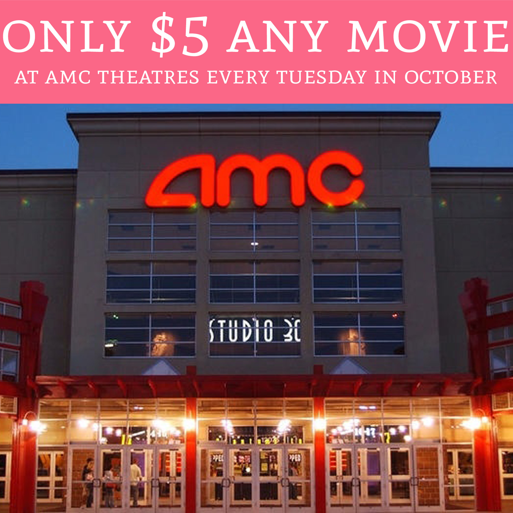 Wow Only 5 Any Movie Amc Theatres Every Tuesday In
