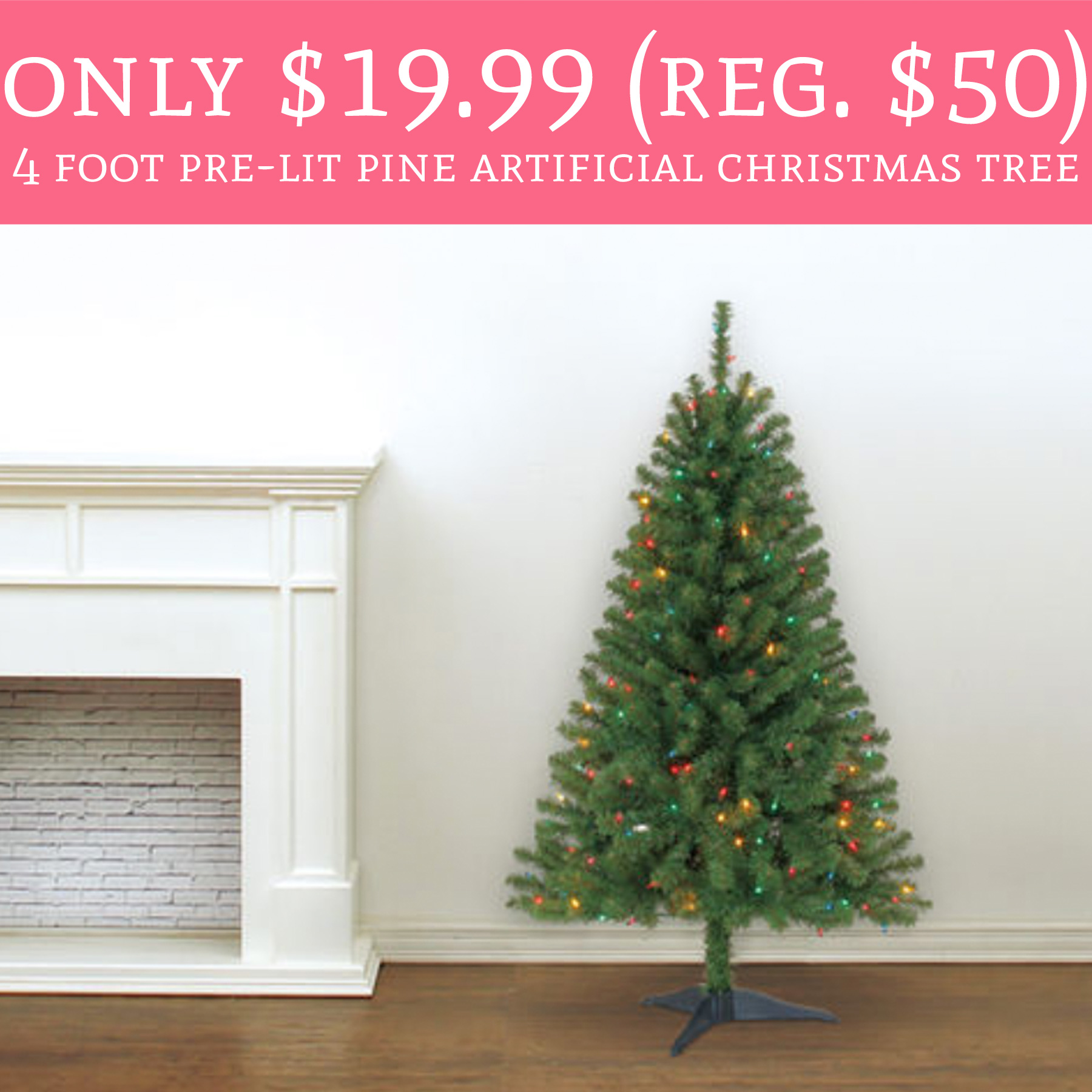 WHOA! Only $19.99 (Regular $50) 4 Foot Pre-Lit Pine