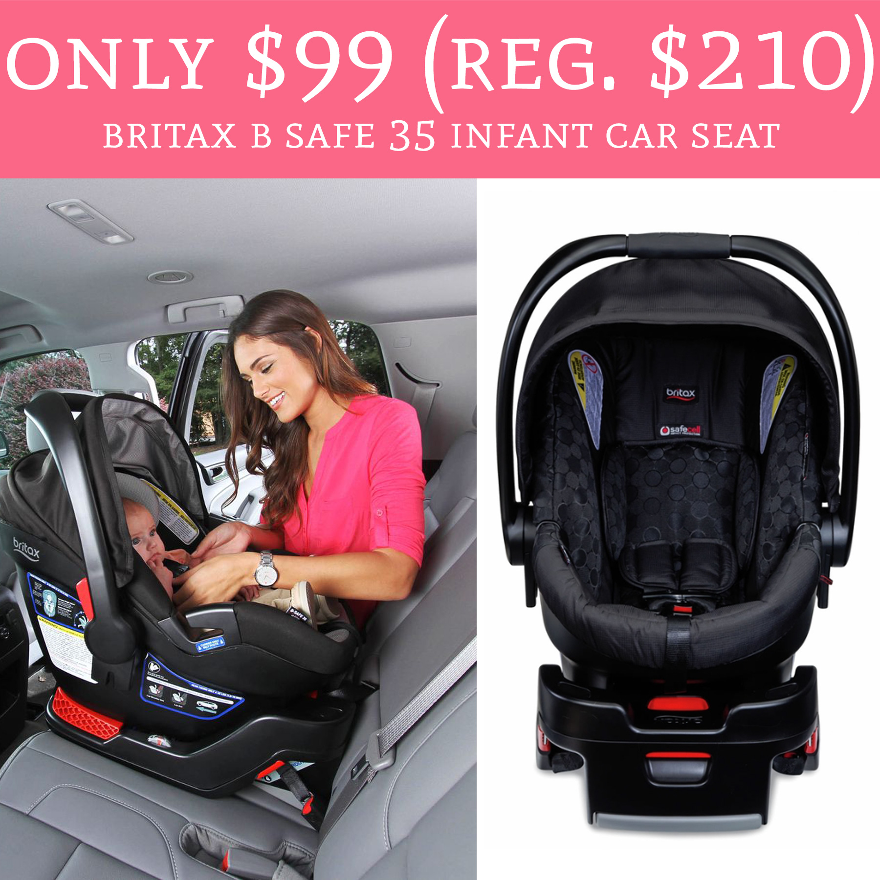 Calling All Parents And To Be Head Over Amazon Where You Can Score Britax B Safe 35 Infant Car Seat