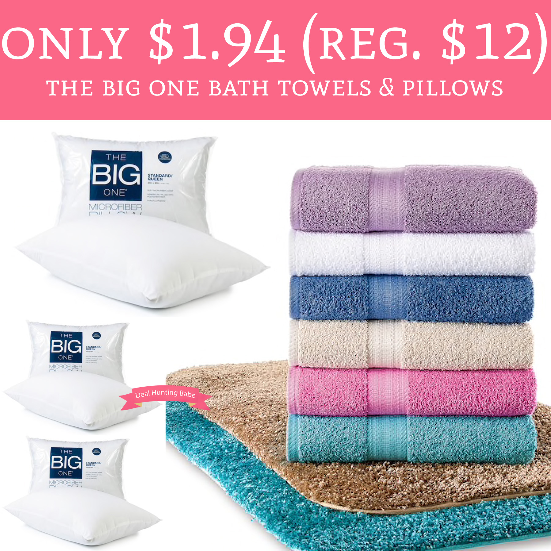 hot only regular 12 the big one bath towels pillows deal hunting babe. Black Bedroom Furniture Sets. Home Design Ideas