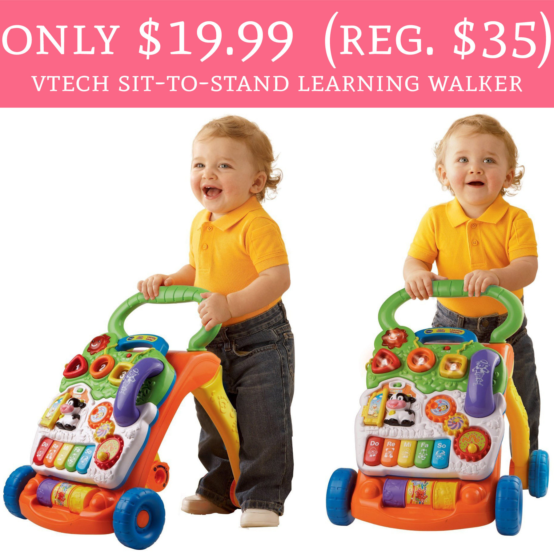 ly $19 99 Regular $35 VTech Sit To Stand Learning Walker