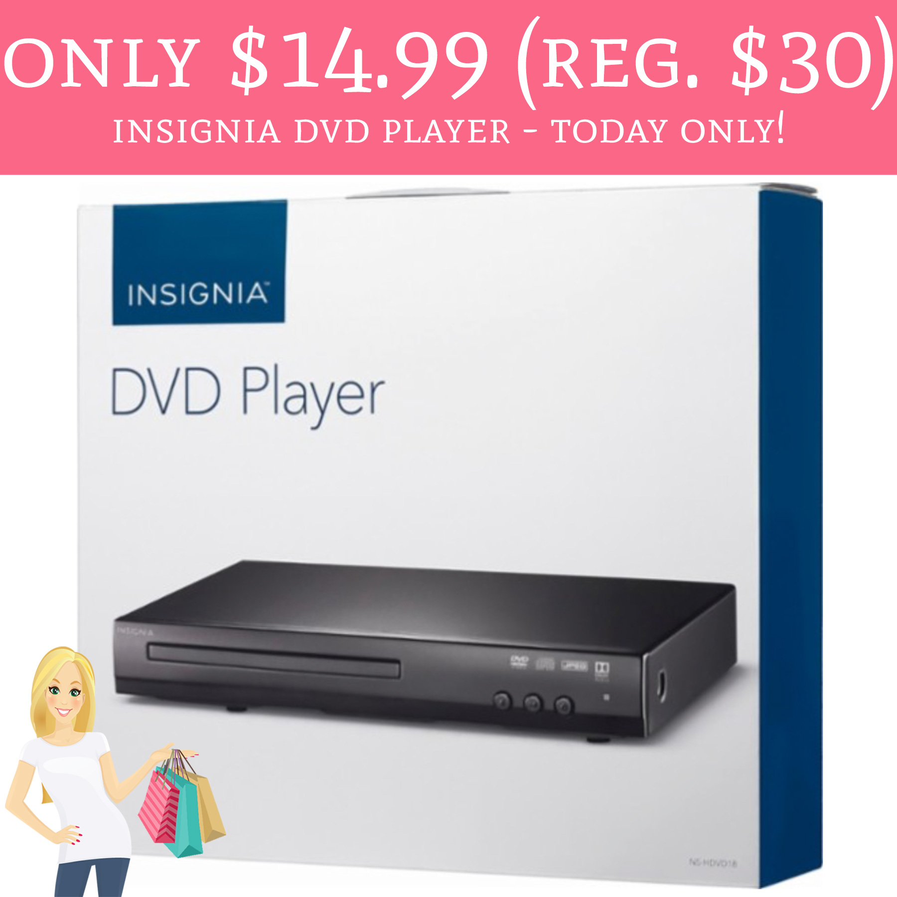 only  14 99  reg   30  insignia dvd player   best buy