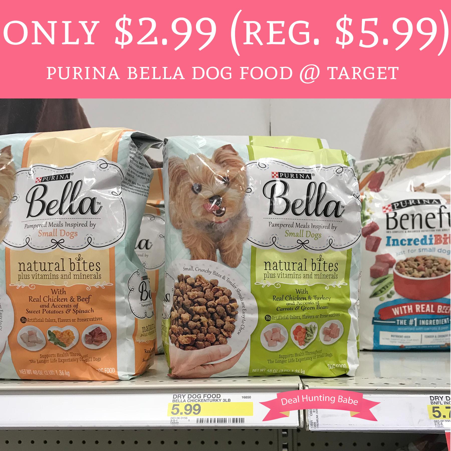 Only 2 99 Regular 5 99 Purina Bella Dry Dog Food