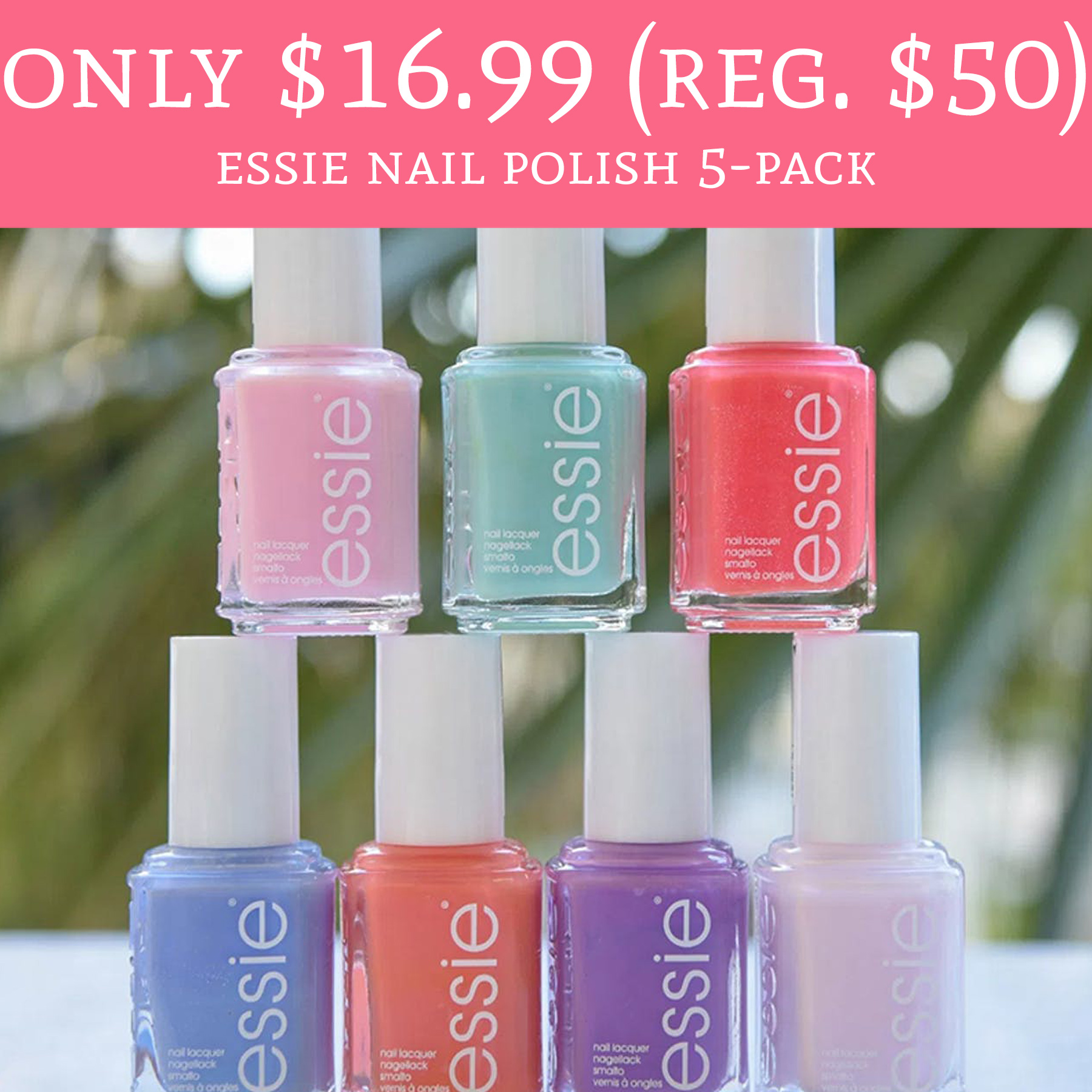 Only $16.99 (Regular $50) Essie Nail Polish 5-Pack + Free Shipping ...