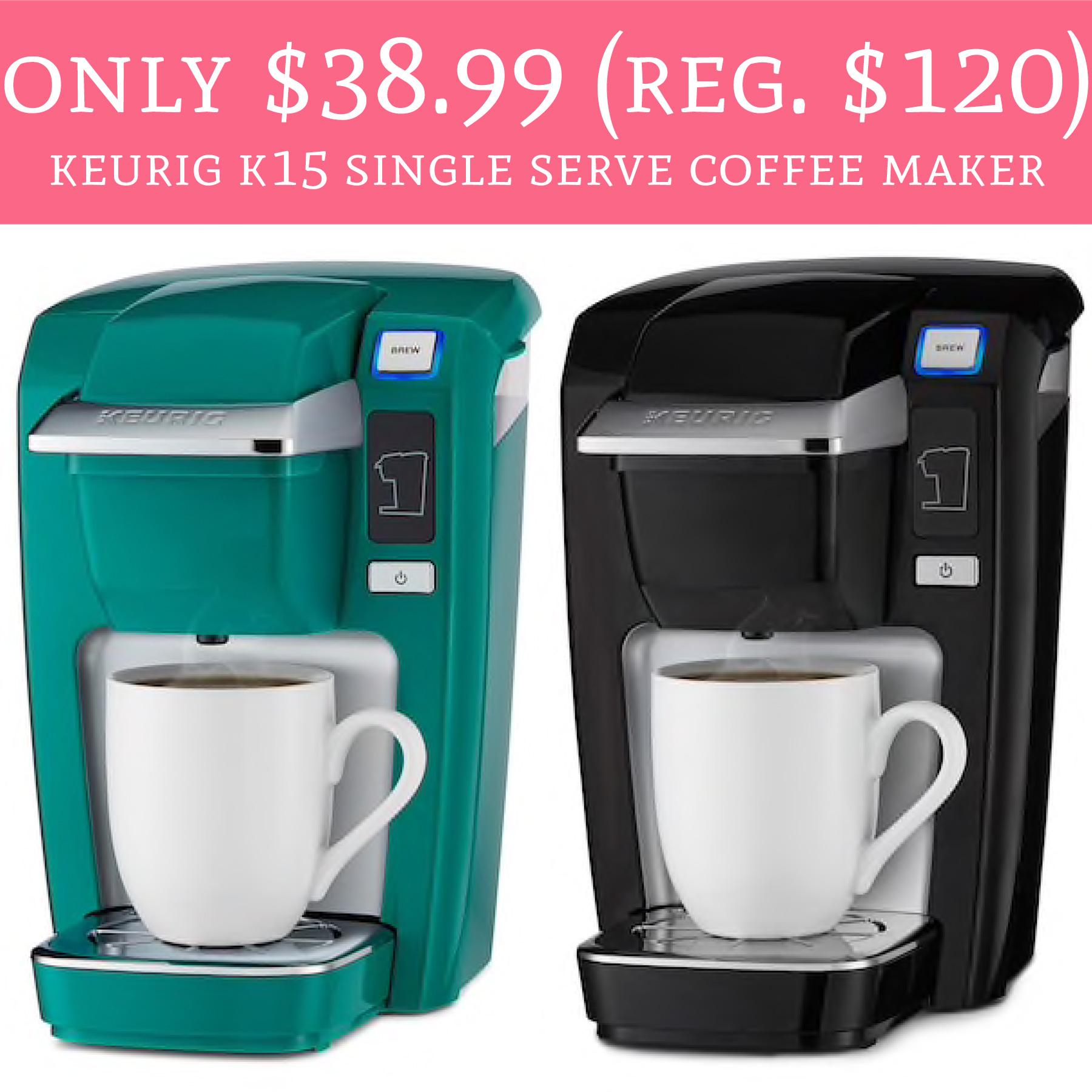 Only $38.99 (Regular $120) Keurig K15 Single Serve Coffee Maker - Deal Hunting Babe
