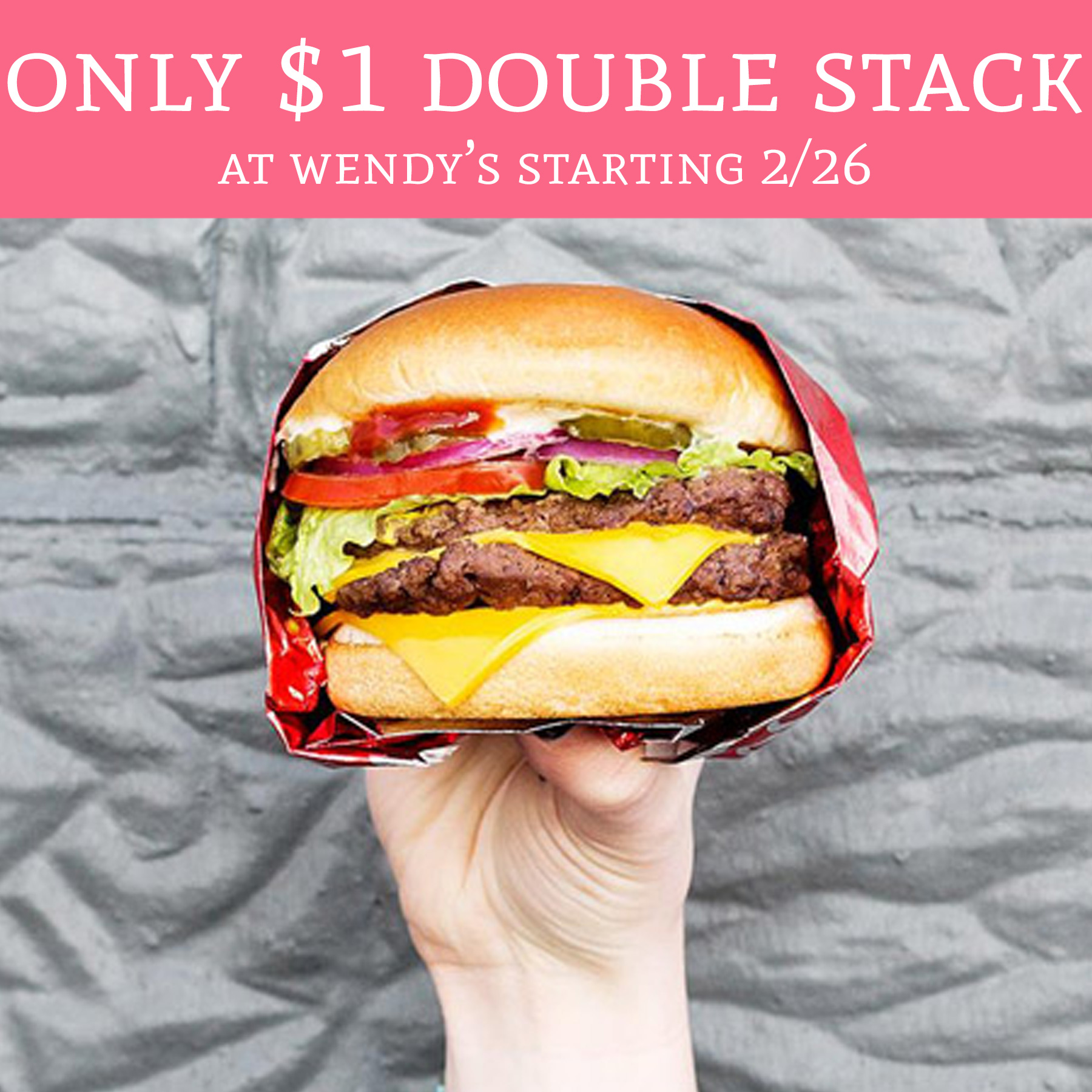 Only $1 Double Stack At Wendy's!