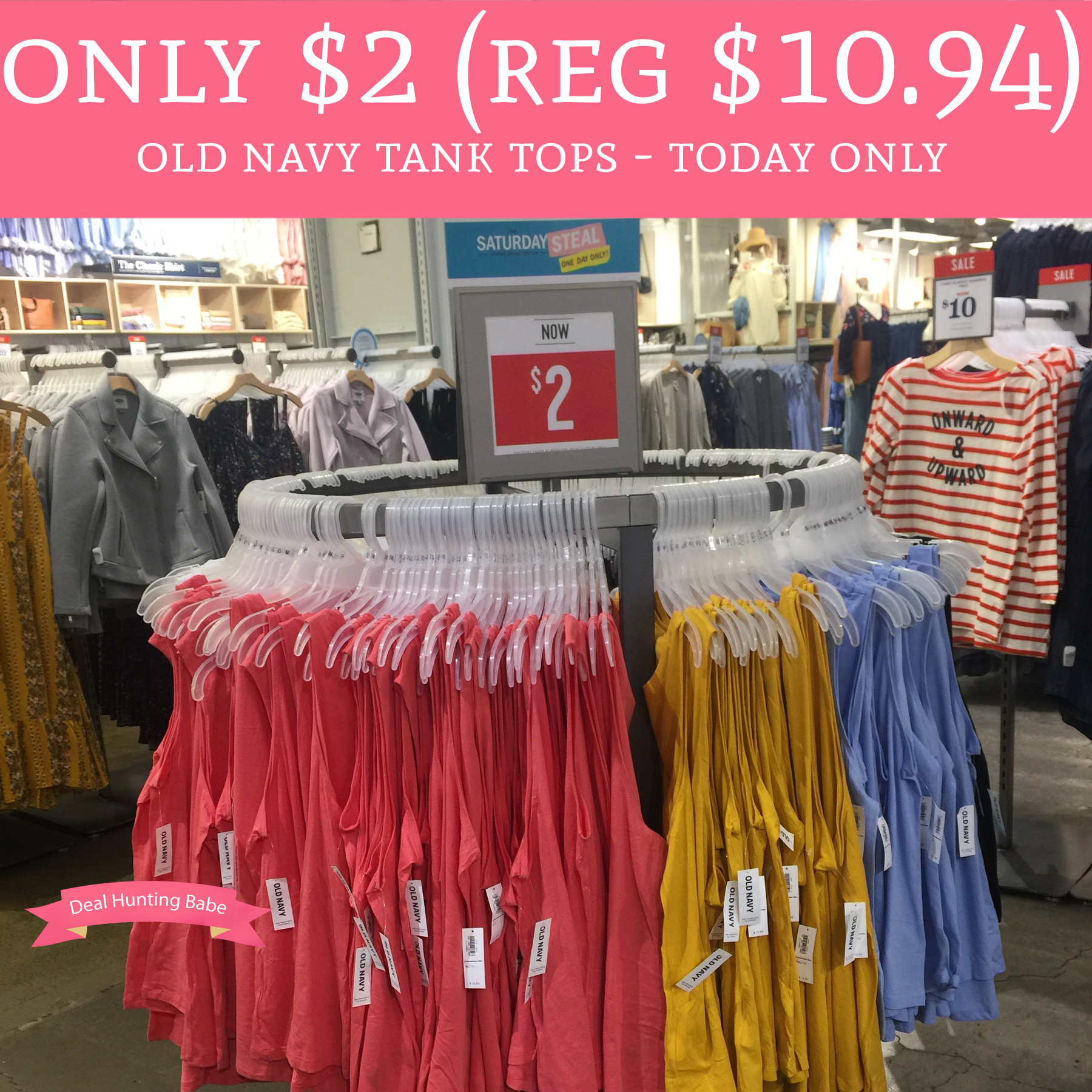 Today 4/21 Only! $2 Old Navy Tank Tops - In Store & Online - Deal ...