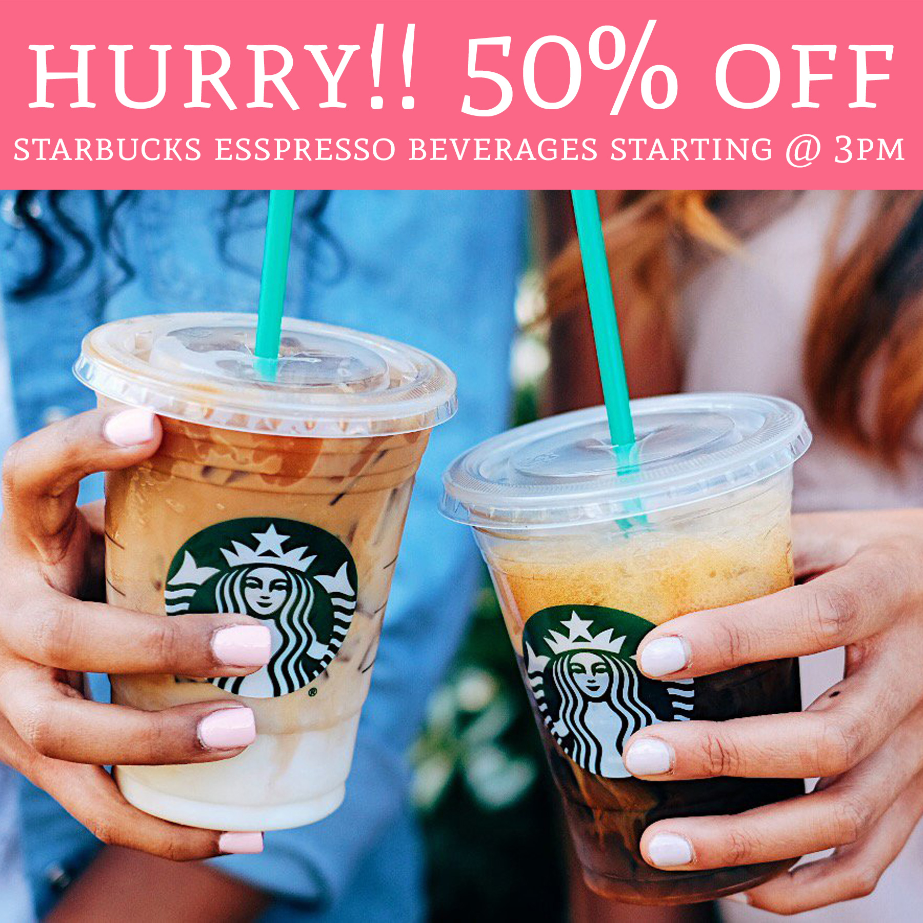 HOT! 50% Off Starbucks Espresso Beverages Starting @ 3pm
