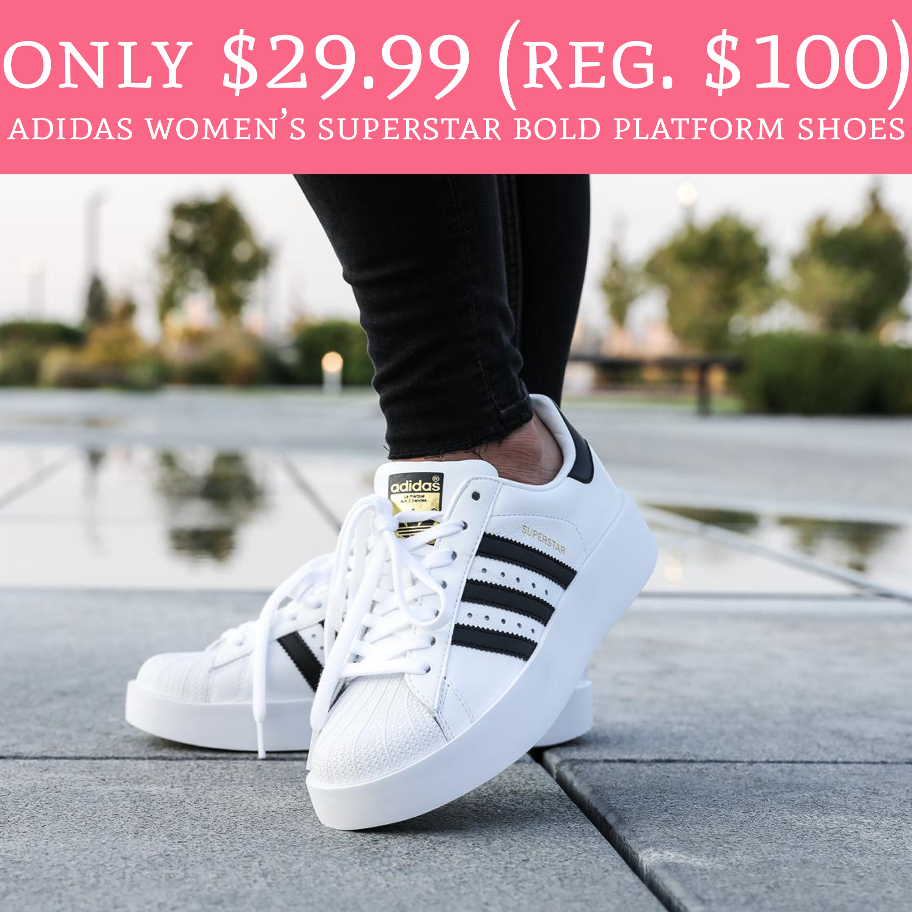 5f7b0db8ffcc RUN!  29.99 (Regular  100) Adidas Women s Superstar Bold Platform ...