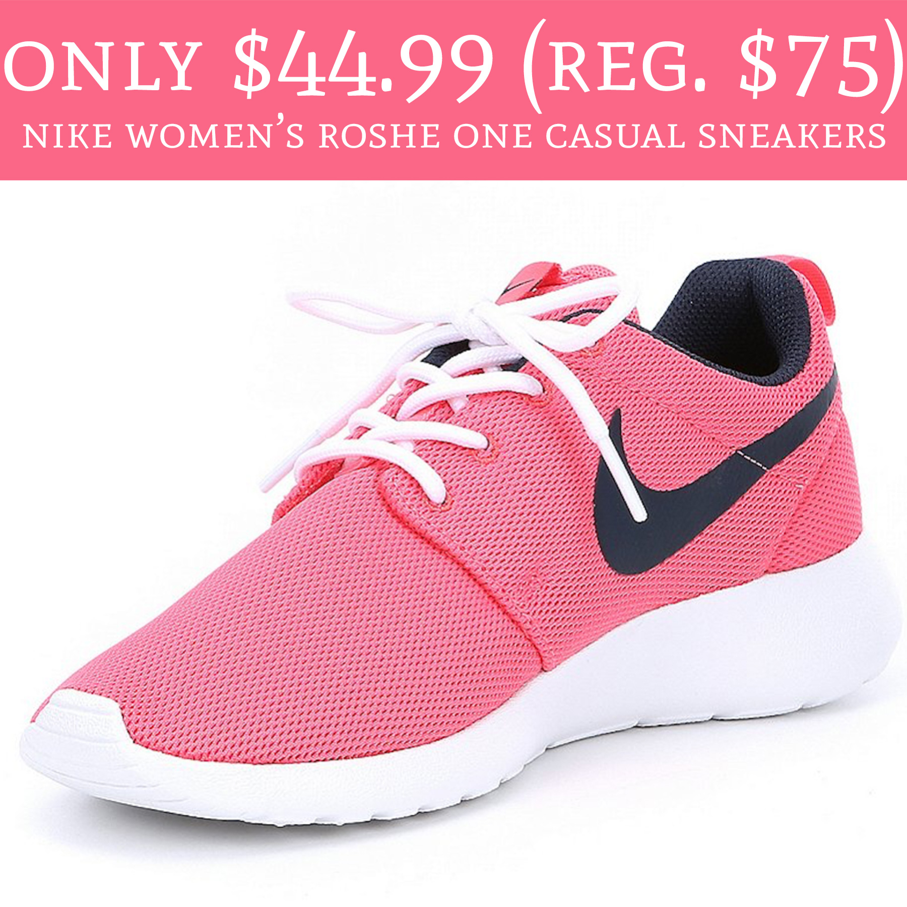 406232a433a6 Only  44.99 (Regular  75) Nike Women s Roshe One Casual Sneakers ...