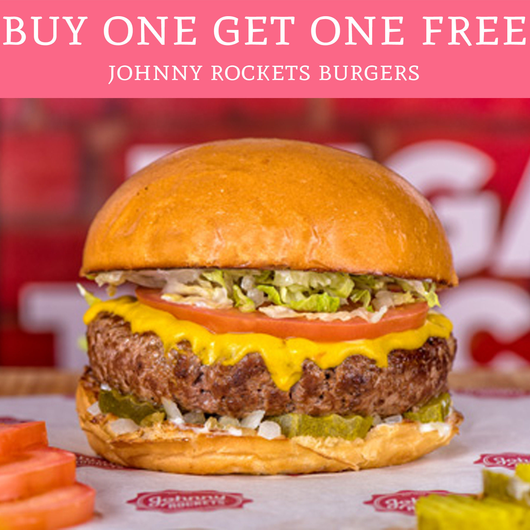 Hot Buy One Get One Free Johnny Rockets Burgers Deal