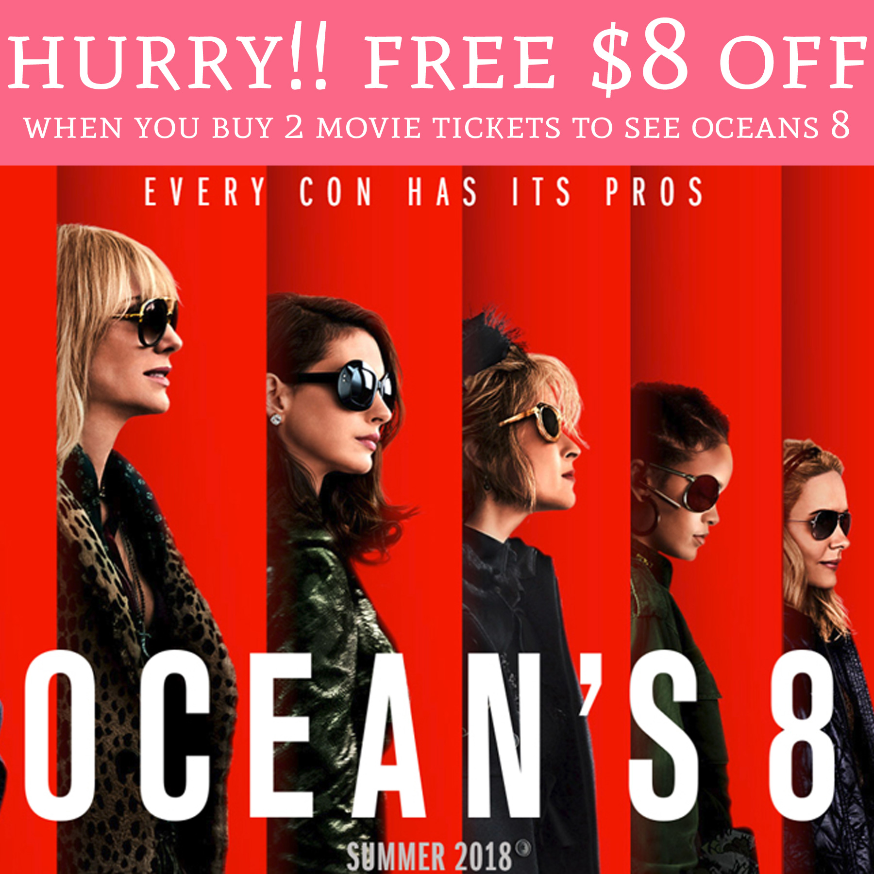 Free 8 Off Oceans 8 Movie Tickets When You Buy 2 Deal Hunting Babe