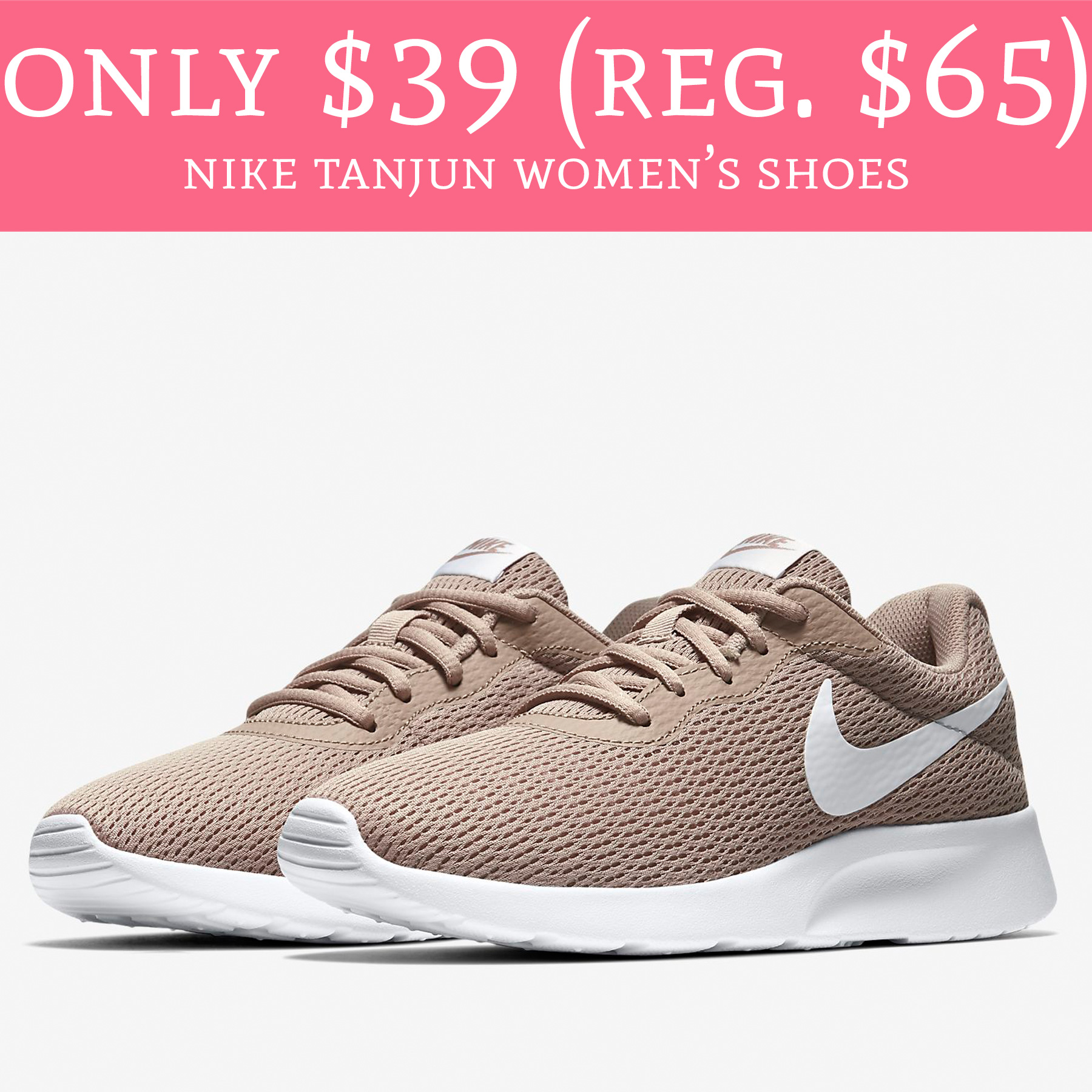 5d471a3303e3 Only  39 (Regular  65) Nike Tanjun Women s Shoes - Deal Hunting Babe