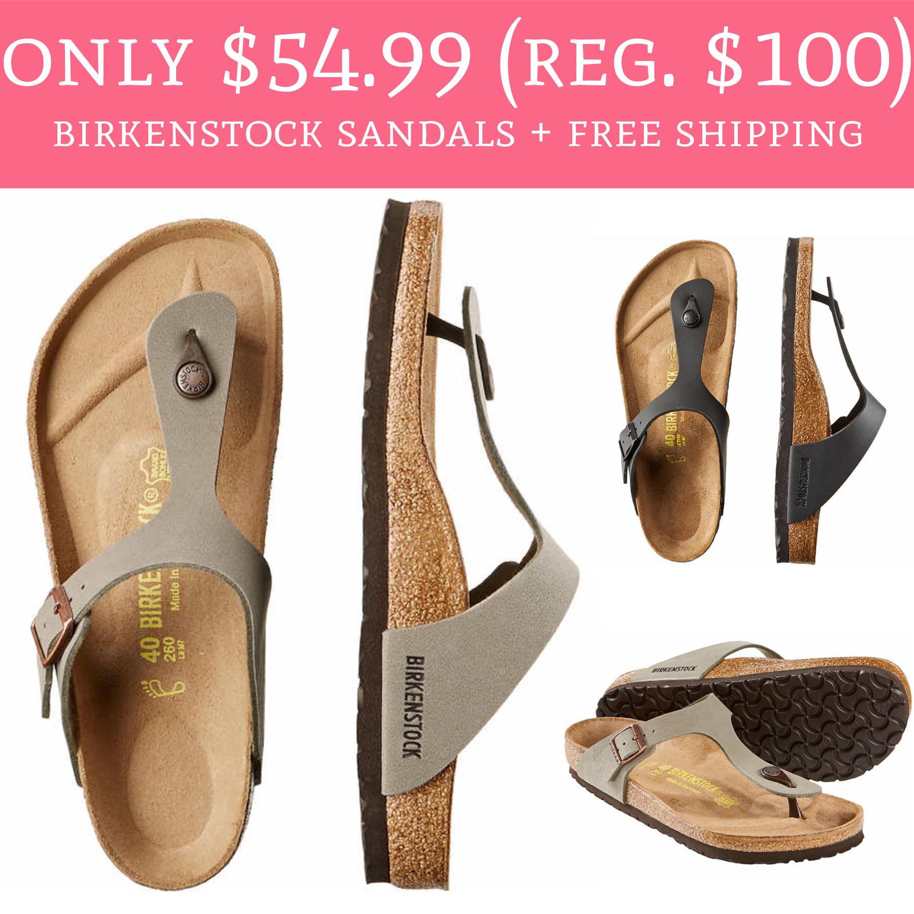 cheap for discount 3f05e 17028 Only $54.99 (Regular $100) Birkenstock Sandals + FREE ...
