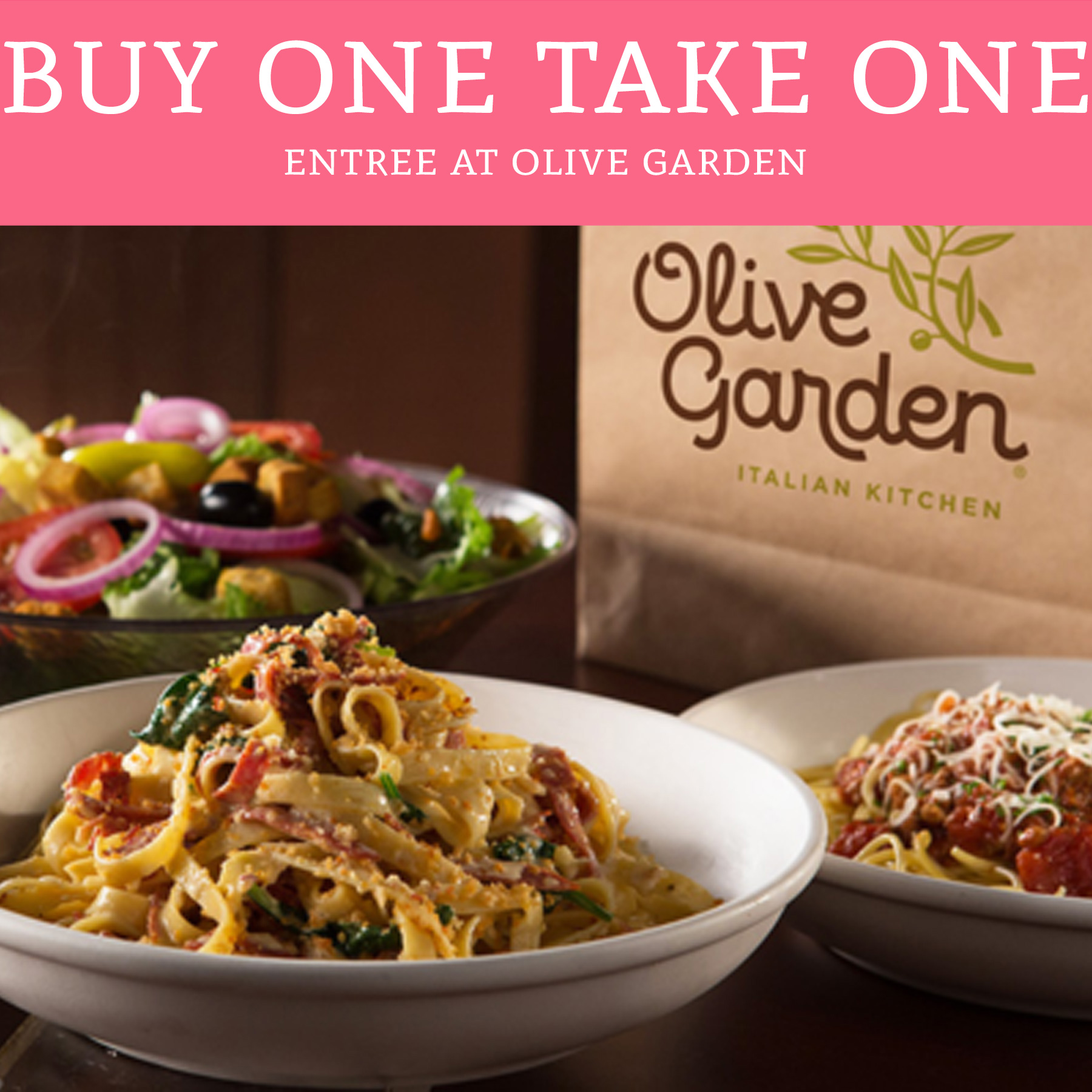 Buy One Take One Entree at Olive Garden - Deal Hunting Babe
