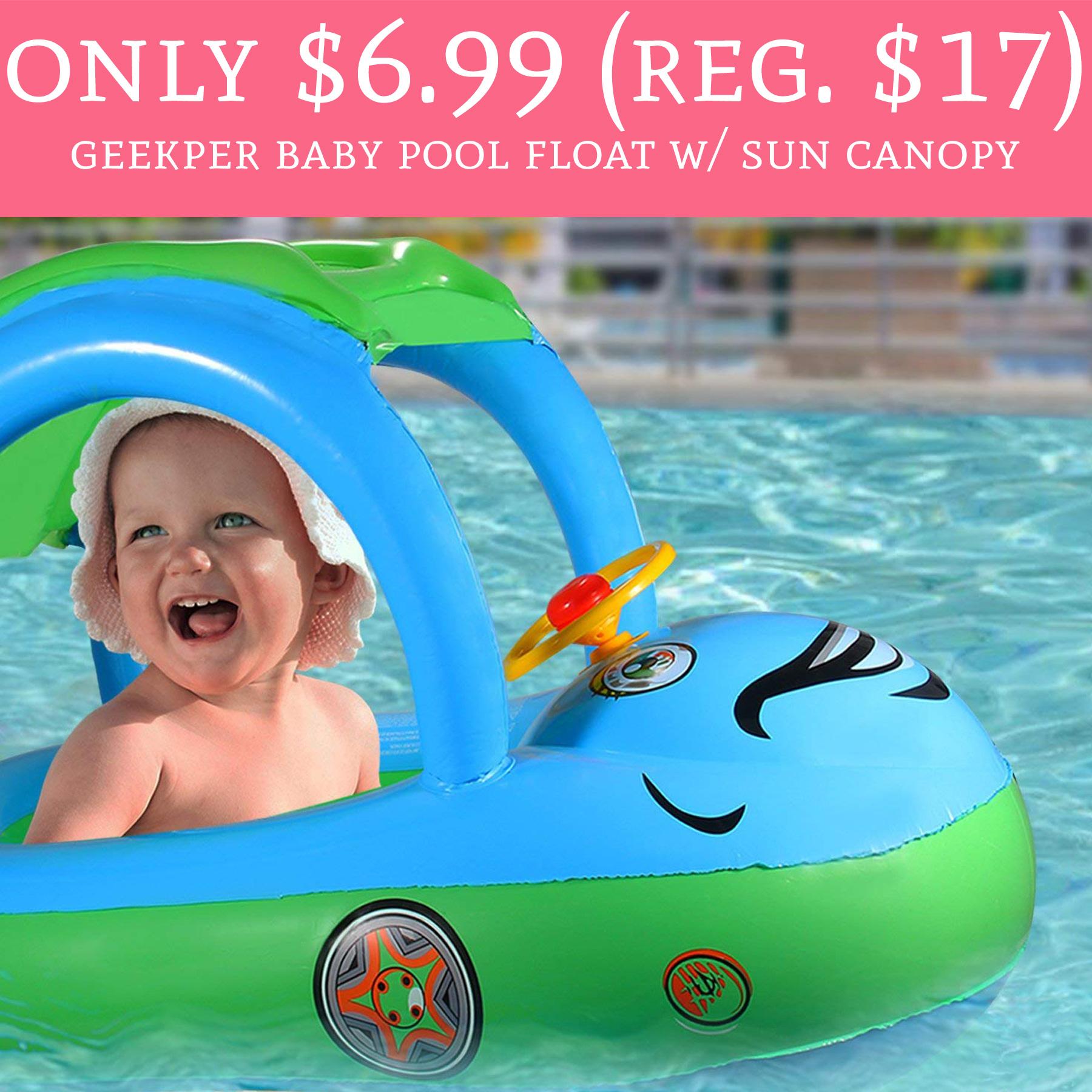 Only $6.99 (Regular $17) Geekper Baby Pool Float w/ Sun Canopy ...