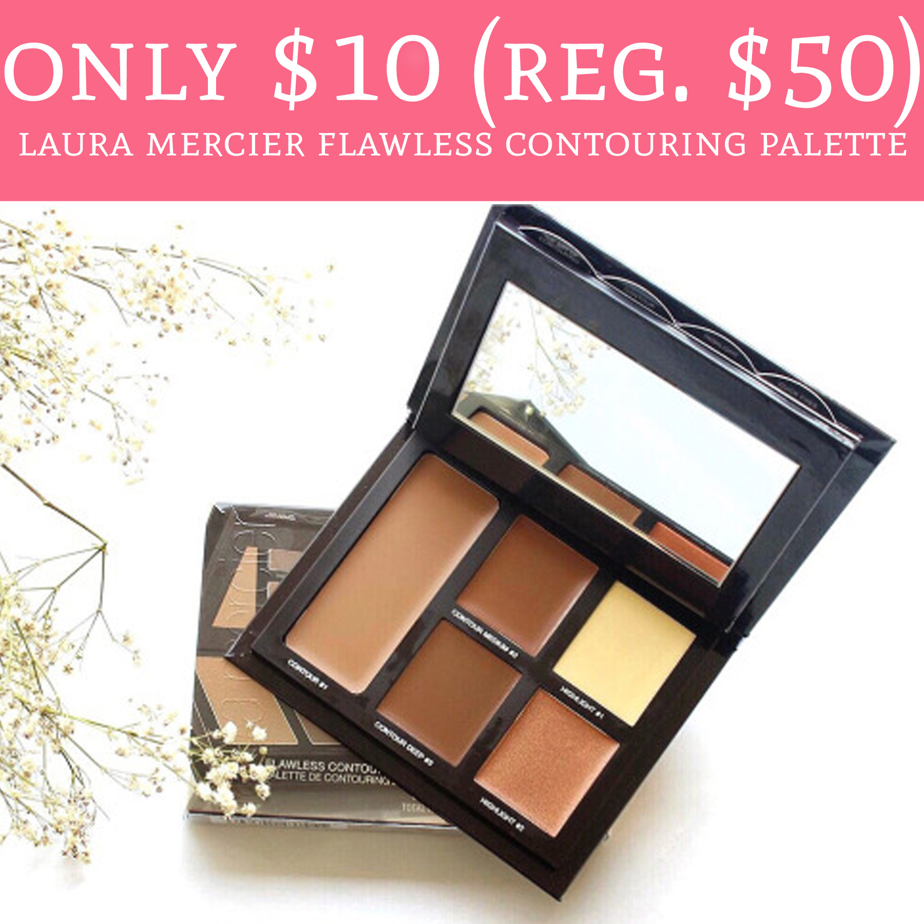 only  10  regular  50  laura mercier flawless contouring