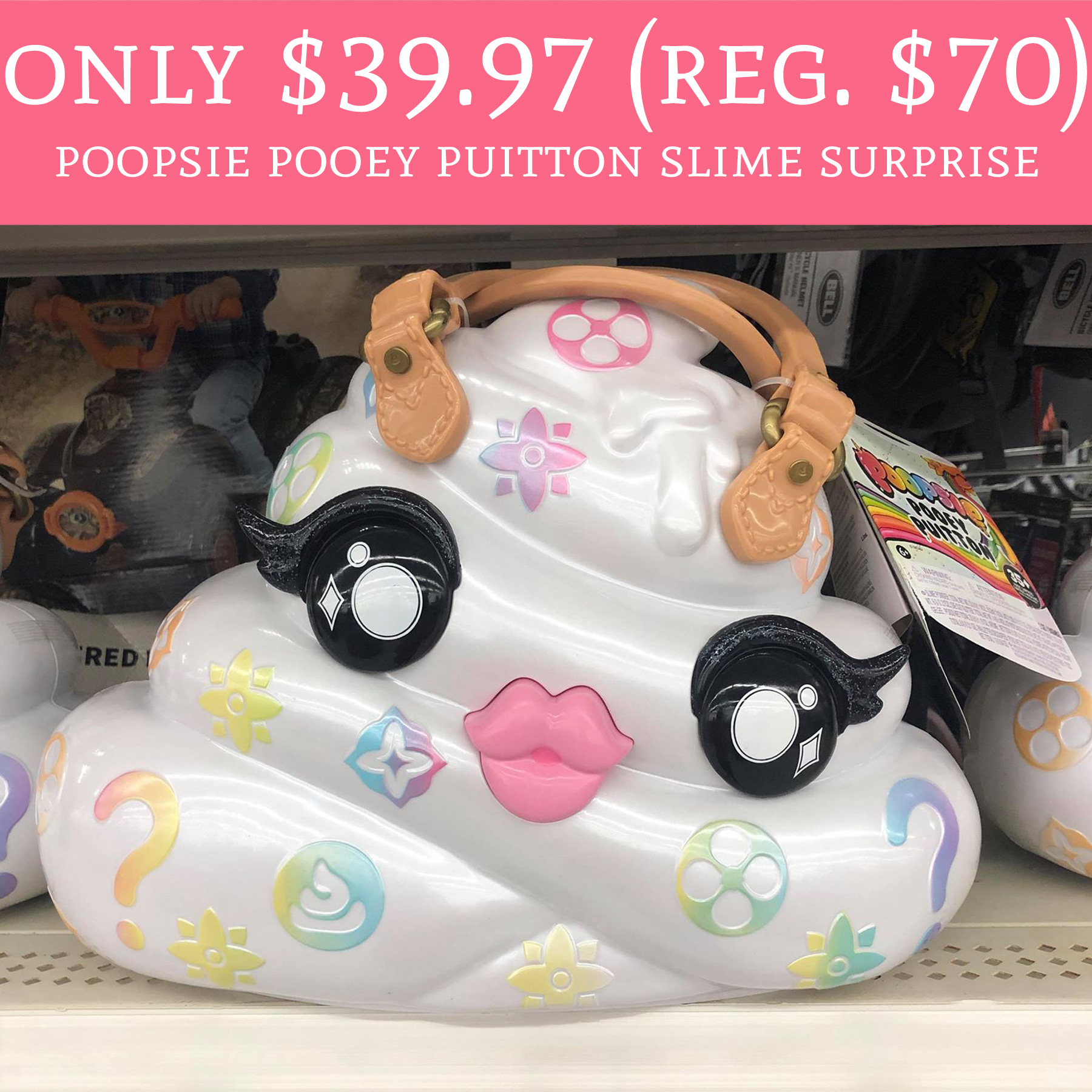 only  39 97  reguls  70  poopsie pooey puitton slime
