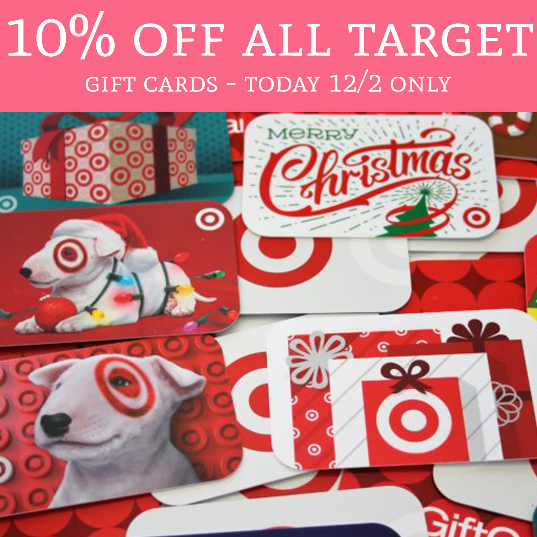 Today 12/2 Only! 10% Off ALL Target Gift Cards! - Deal Hunting Babe