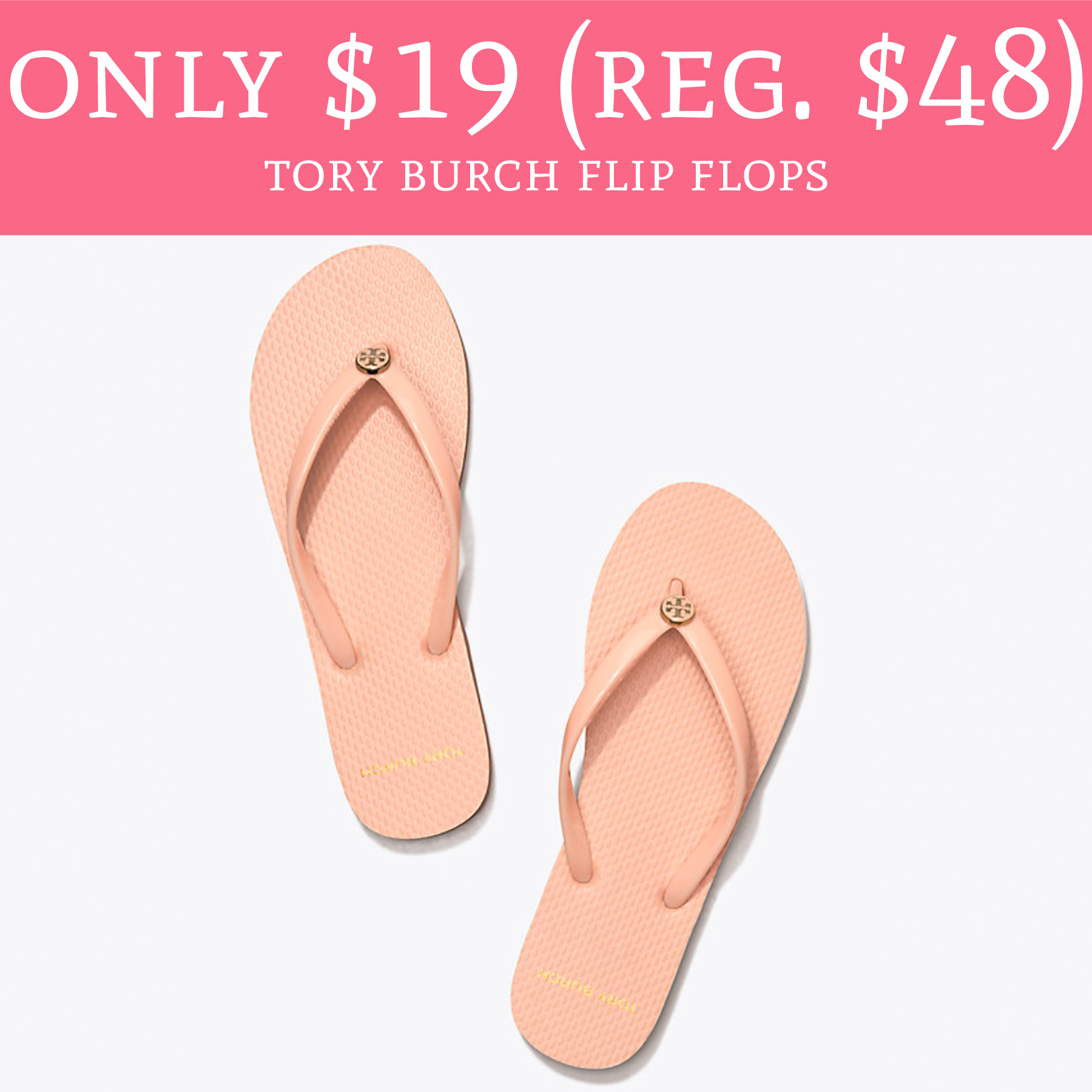 Only 19 Regular 48 Tory Burch Flip Flops In Perfect Blush - Deal Hunting Babe-8811